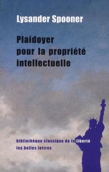 Plaidoyer Pour La Propriete Intellectuelle