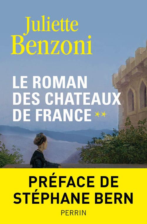 Le roman des châteaux de France t.2