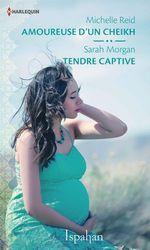 Vente Livre Numérique : Amoureuse d'un cheikh - Tendre captive  - Michelle Reid - Sarah Morgan