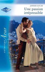 Vente EBooks : Une passion irrépressible  - Jennie Lucas