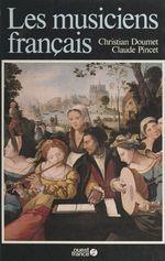 Vente EBooks : Les musiciens français  - Christian DOUMET - Claude Pincet