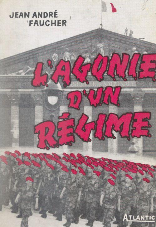 L'agonie d'un régime (1952-1958)