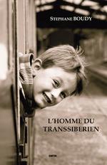 Vente Livre Numérique : L'homme du Transsibérien  - Stéphane Boudy