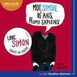 Vente AudioBook : Moi, Simon, 16 ans, Homo Sapiens  - Becky Albertalli