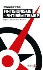 Couverture de Antisionisme = antisemitisme ? réponse à emmanuel macron