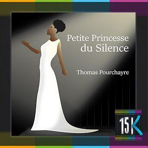 Petite Princesse du Silence