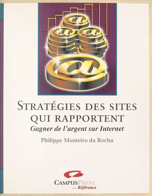 Comprendre la strategie des sites qui rapportent