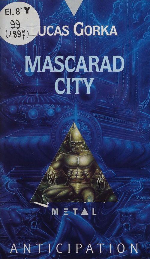 Mascarad city  - Lucas Gorka