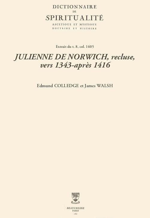 JULIENNE DE NORWICH, recluse, vers 1343-après 1416