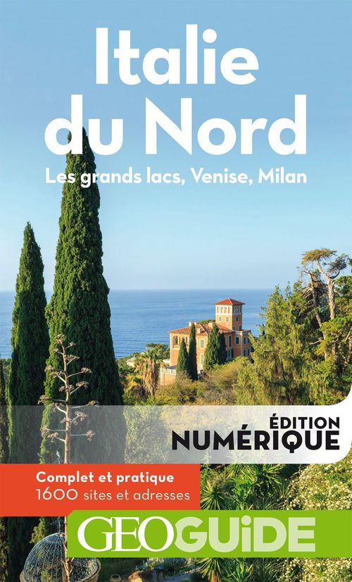 GEOGUIDE ; Italie du Nord (édition 2018)