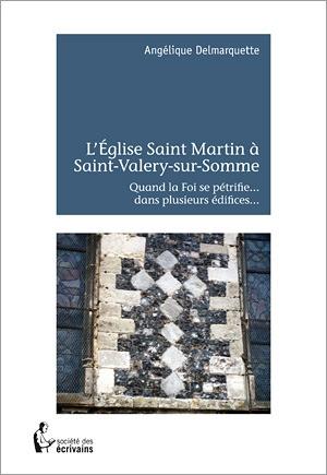 L'Eglise Saint Martin à Saint-Valery-sur-Somme
