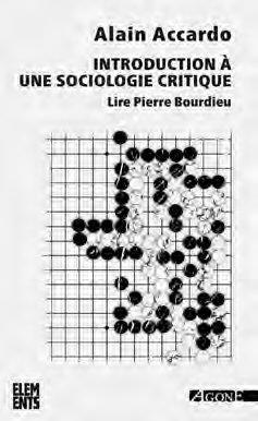 Introduction à une sociologie critique ; lire Pierre Bourdieu (4e édition)