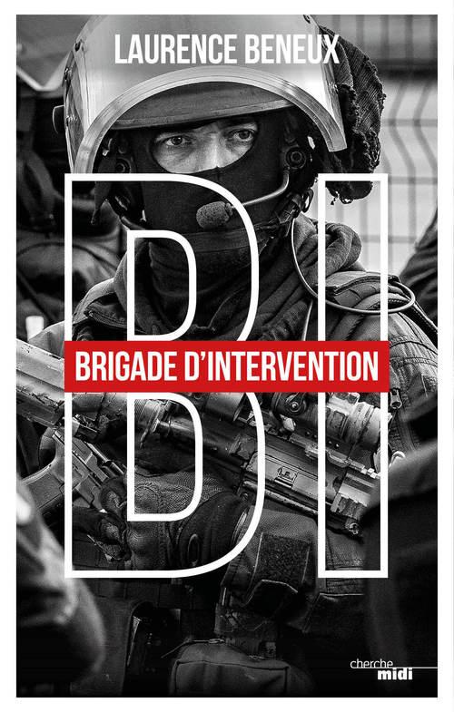 BI : brigade d'intervention