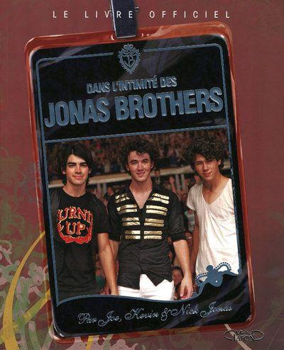Dans L Intimite Jonas Brothers
