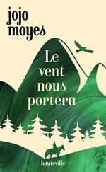 Vente Livre Numérique : Le vent nous portera  - Jojo Moyes