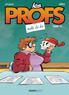 Les profs T.19 ; not to be