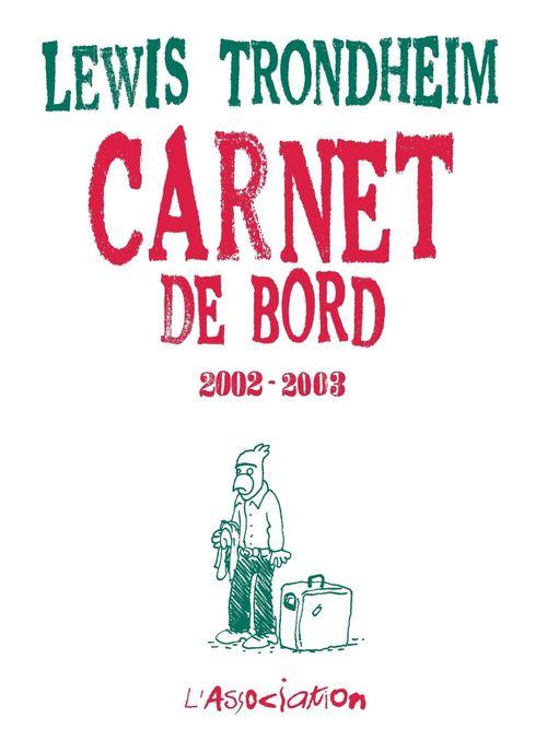 Carnet de bord 4 [2002-2003] (édition 2002/2003)