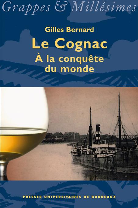 Le Cognac à la conquête du monde