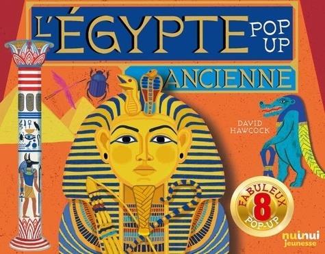 L'EGYPTE ANCIENNE POP-UP