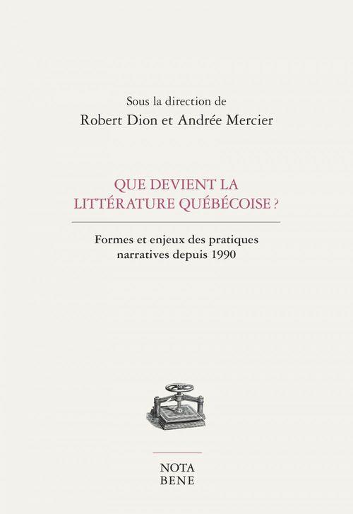 Que devient la litterature quebecoise ?