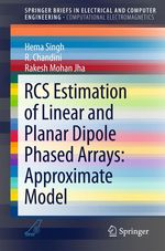 RCS Estimation of Linear and Planar Dipole Phased Arrays: Approximate Model  - Rakesh Mohan Jha - Hema Singh - R. Chandini