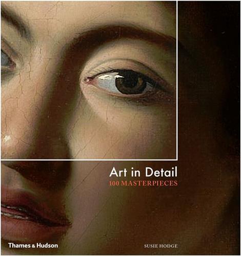Art in detail  100 masterpieces