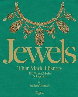 Jewels that made history ; 101 stones, myths, and legends