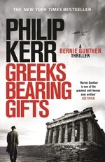 Vente Livre Numérique : Greeks Bearing Gifts  - Philip Kerr