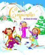 Vente Livre Numérique : Les Coquinettes en classe de neige  - Fabienne Blanchut