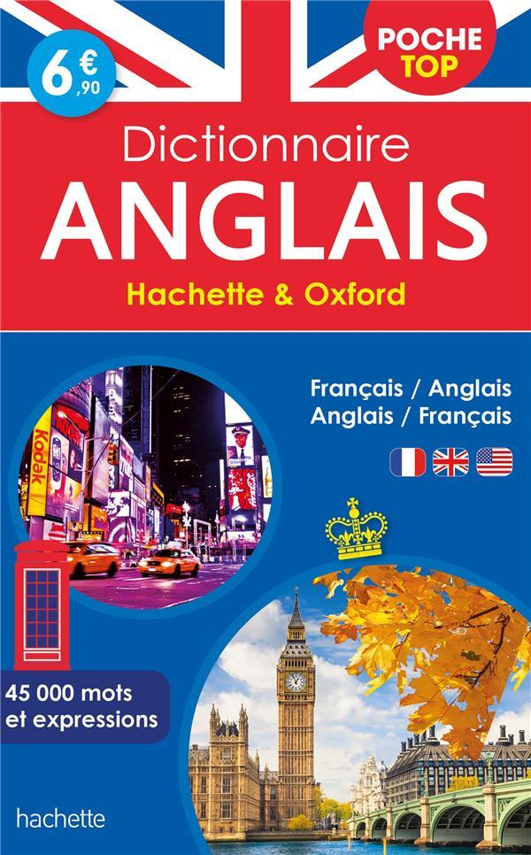DICTIONNAIRE HACHETTE et OXFORD POCHE TOP  -  FRANCAIS-ANGLAIS  ANGLAIS-FRANCAIS XXX