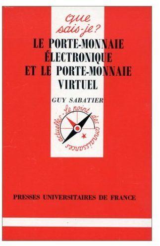Le Porte-Monnaie Electronique Et Le Porte-Monnaie Virtuel