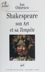 Shakespeare : son art et sa Tempête  - Ion Omesco - Omesco