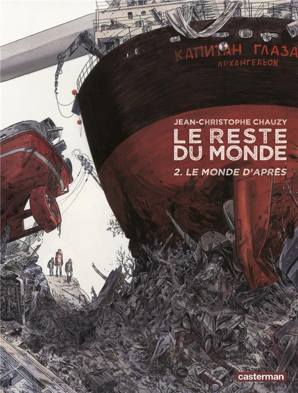 LE RESTE DU MONDE - T02 - LE MONDE D-APRES CHAUZY