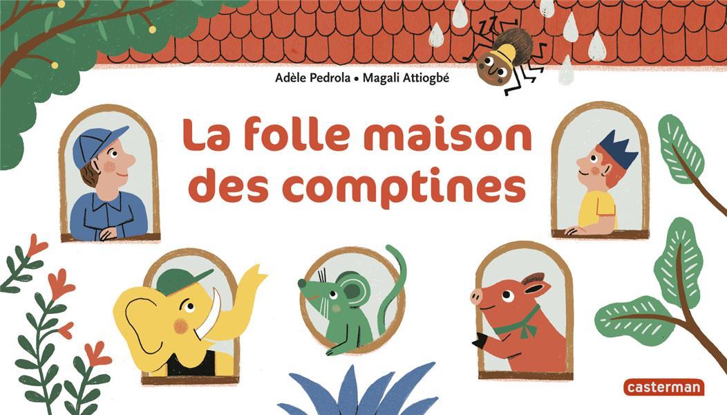 LA FOLLE MAISON DES COMPTINES