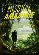 Vente Livre Numérique : Mission Amazonie  - Sophie Blitman