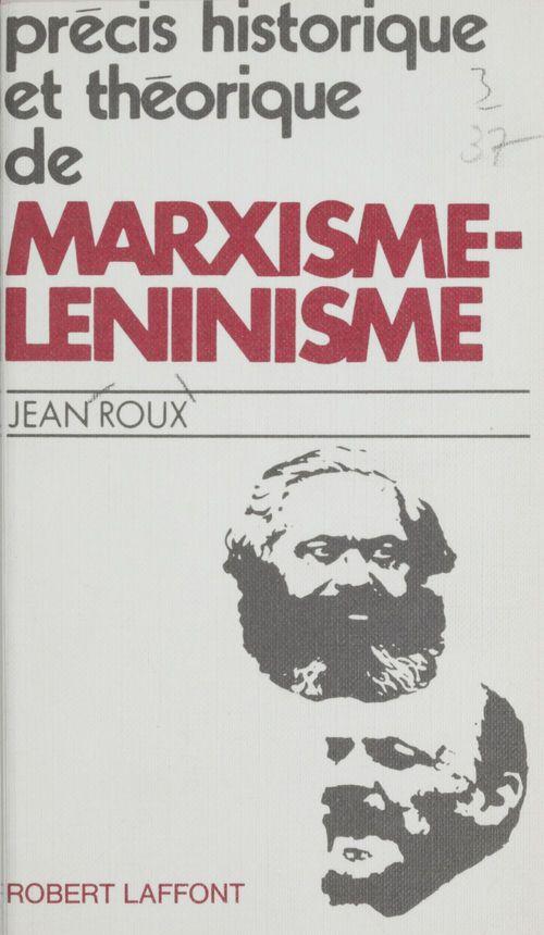 Précis historique et théorique de marxisme-léninisme