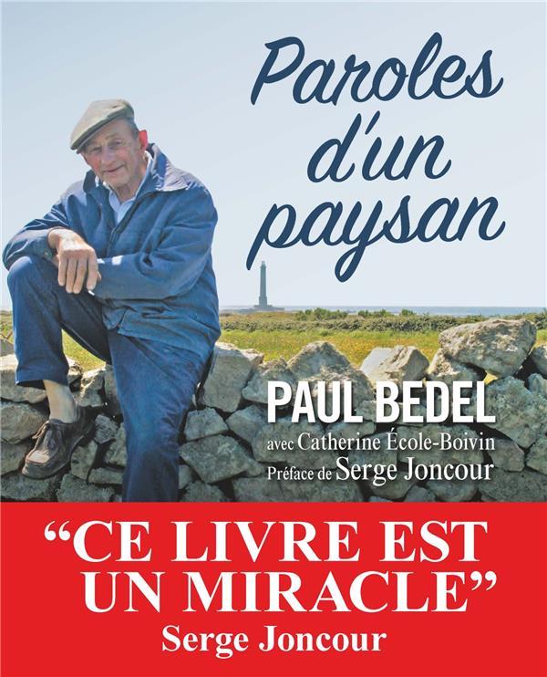 PAROLES D'UN PAYSAN