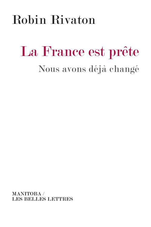 La France est prête ; nous avons déjà changé
