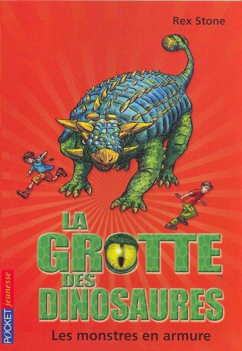 la grotte des dinosaures t.3 ; les monstres en armure