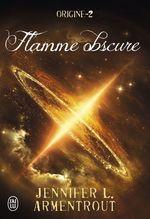 Vente Livre Numérique : Origine (Tome 2) - Flamme obscure  - Jennifer L. Armentrout