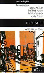 Vente Livre Numérique : Foucault  - Alain BROSSAT - Pascal Michon - Philippe Hauser - Fulvia Carnevale