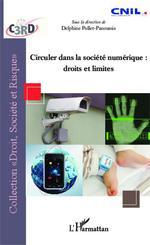 Circuler dans la société numérique :  - Delphine Pollet-Panoussis