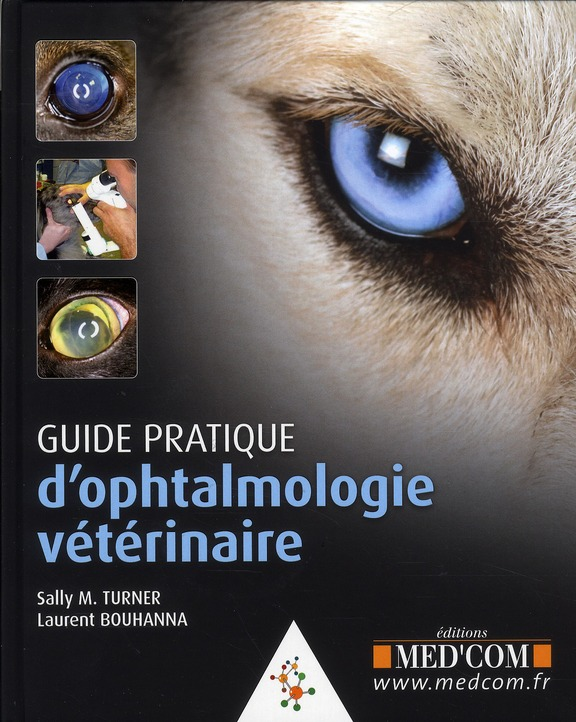 Guide Pratique D'Ophtalmologie Veterinaire