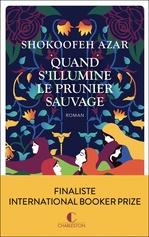 Vente EBooks : Quand s'illumine le prunier sauvage  - Azar Shokoofeh
