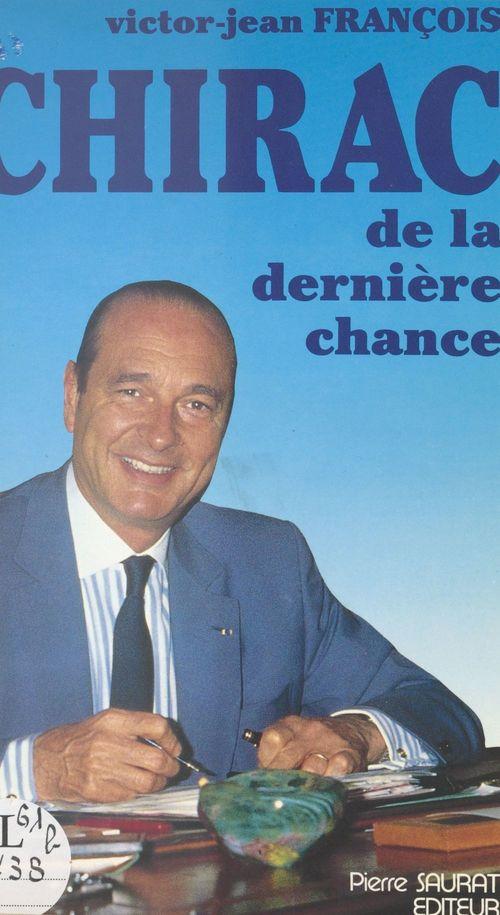 Chirac de la dernière chance