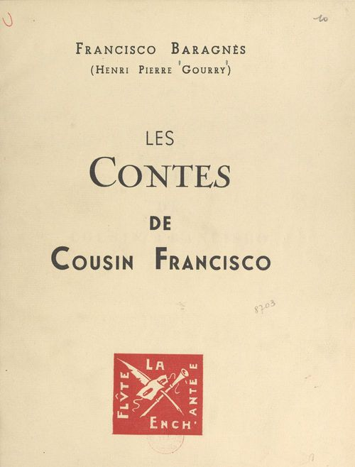 Francisco Baragnès. Les contes de cousin Francisco
