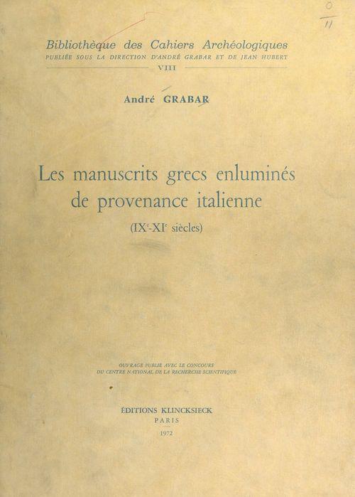 Les manuscrits grecs enluminés de provenance italienne