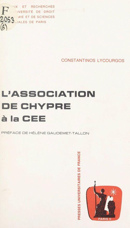 L'association de Chypre à la CEE  - Constantinos Lycourgos