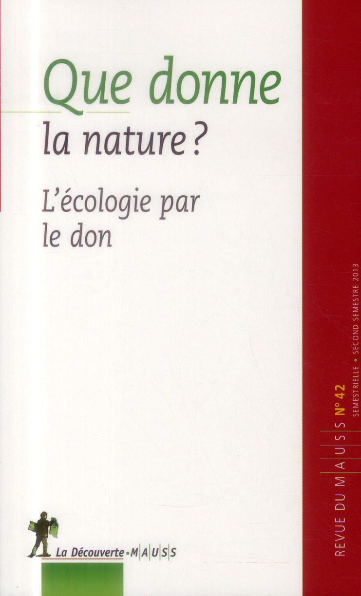 REVUE DU MAUSS N42 QUE DONNE LA NATURE ?