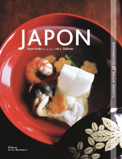 Japon ; cuisine intime et gourmande